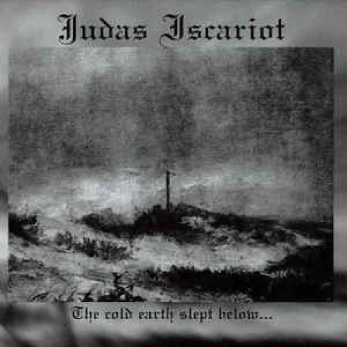 Judas Iscariot The Cold Earth Slept Below CD ¡Envio Gratis!
